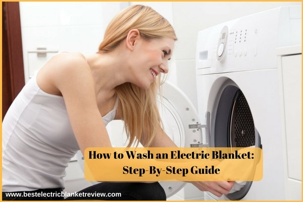 How to Wash an Electric Blanket Step-By-Step Guide