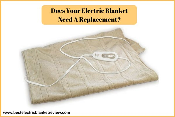 Does Your Electric Blanket Need A Replacement